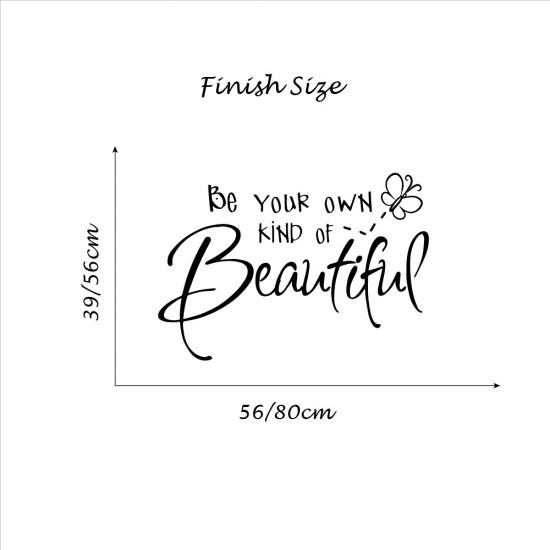 Muursticker Tekst Be Your Own Kind of Beautiful