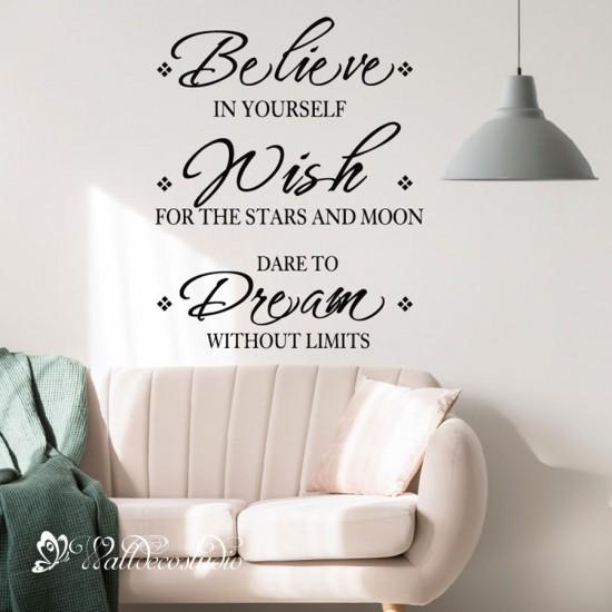 Muurteksten Believe Wish Dream