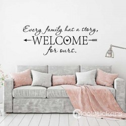 Every Family Has A Story Welcome Sticker