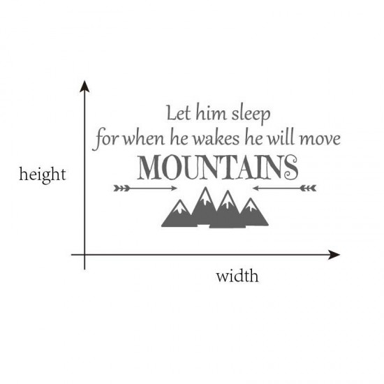 Let Him Sleep He Will Move Mountains