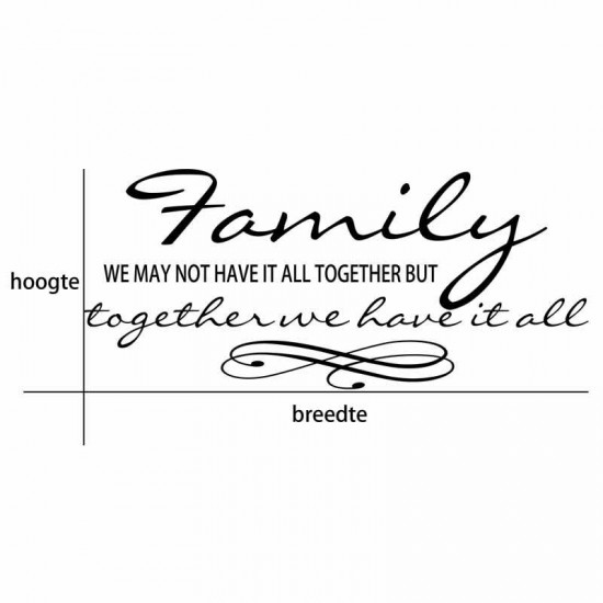 Family Citaten Together We Have It All