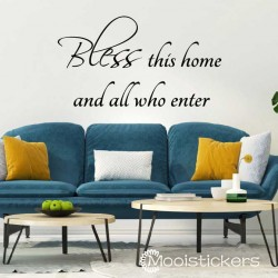 Bless This Home And Who All Enter
