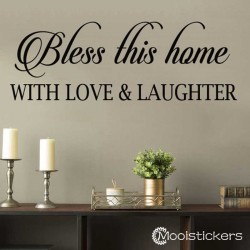 Bless This Home With Love Laughter
