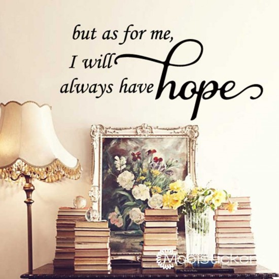 I Will Always Have Hope